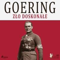 Goering, zło doskonałe