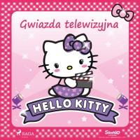 Hello Kitty. Gwiazda telewizyjna