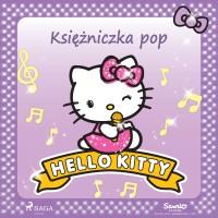 Hello Kitty. Księżniczka pop