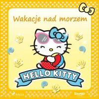 Hello Kitty. Wakacje nad morzem