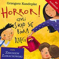 Horror, czyli skąd się biorą dzieci
