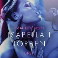 LUST. Isabella I Torben. Opowiadanie erotyczne