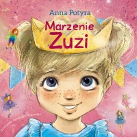 Marzenie Zuzi