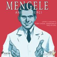 Mengele. Anioł śmierci