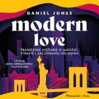 Modern Love. Prawdziwe historie o miłości, stracie i zaczynaniu