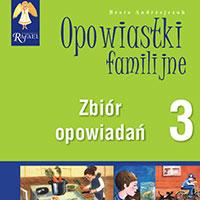 Opowiastki familijne 3