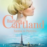 Ponadczasowe historie miłosne. Sama w Paryżu