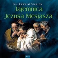 Tajemnice Ewangelii (Tom 6). Tajemnica Jezusa Mesjasza