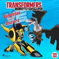 Transformers Robots in Disguise. Bumblebee kontra Scuzzard