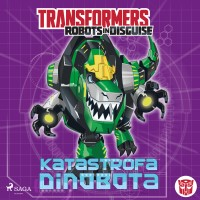 Transformers Robots in Disguise. Katastrofa Dinobota