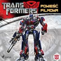 Transformers 1. Powieść filmowa